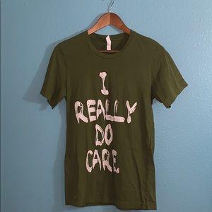 I Really Do Care T-shirt - small